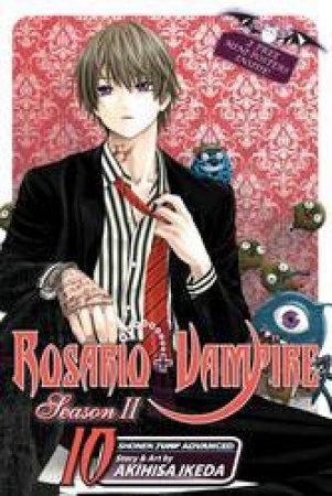 Rosario + Vampire Season II 10 by Akihisa Ikeda