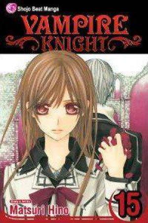 Vampire Knight 15 by Matsuri Hino