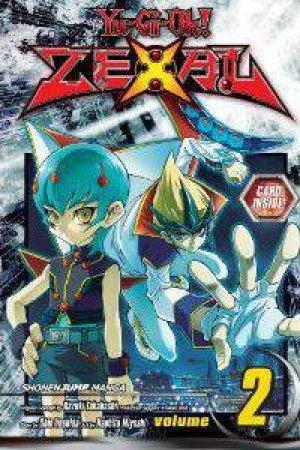 Yu-Gi-Oh! Zexal 02 by Kazuki Takahashi, Shin Yoshida & Naohito Miyoshi