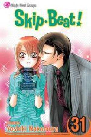 Skip Beat! 31 by Yoshiki Nakamura