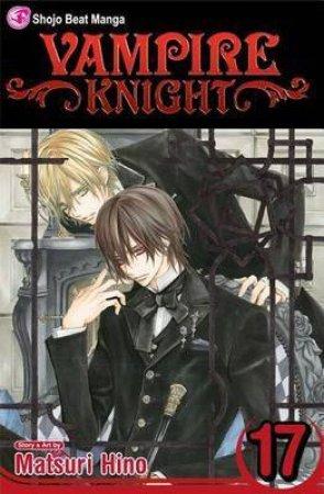 Vampire Knight 17 by Matsuri Hino