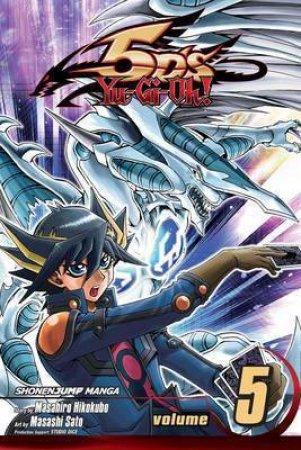 Yu-Gi-Oh!: 5D's 05 by Masahiro Hikokubo & Masashi Sato