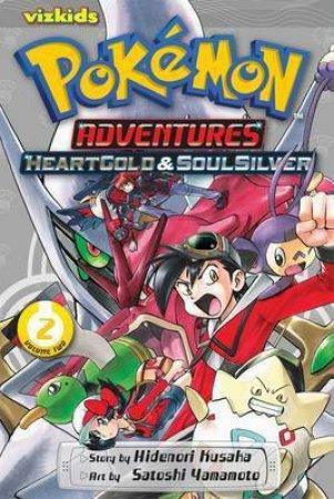 Pokemon Adventures: Heart Gold & Soul Silver 02 by Hidenori Kusaka