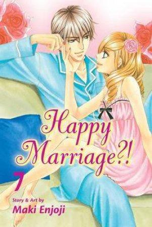Happy Marriage?! 07 by Maki Enjoji