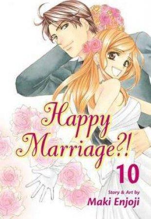 Happy Marriage?! 10 by Maki Enjoji