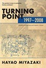 Turning Point 19972008