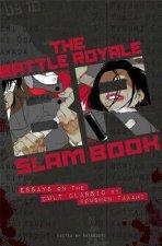 The Battle Royale Slam Book