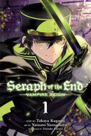 Seraph Of The End 01 by Takaya Kagami, Yamato Yamamoto & Daisuke Furuya