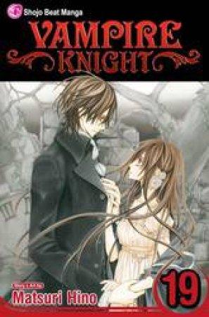 Vampire Knight 19 by Matsuri Hino
