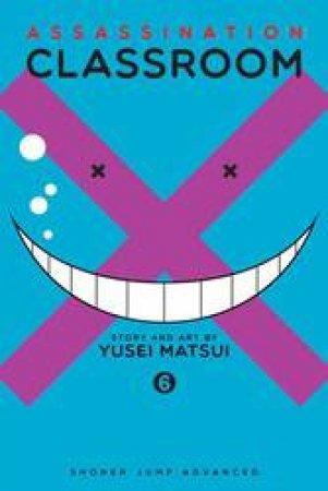 Assassination Classroom 06 by Yusei Matsui
