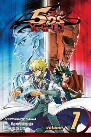 Yu-Gi-Oh!: 5D's 07 by Masahiro Hikokubo & Masashi Sato