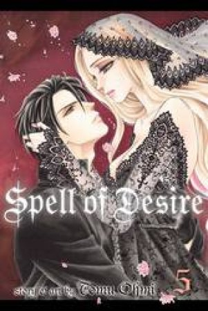 Spell Of Desire 05 by Tomu Ohmi