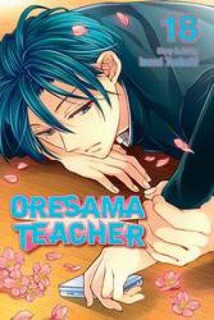 Oresama Teacher 18 by Izumi Tsubaki