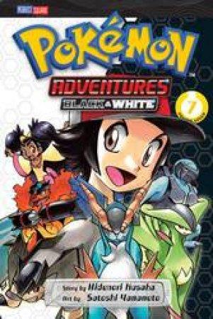 Pokemon Adventures: Black & White 07 by Hidenori Kusaka & Satoshi Yamamoto