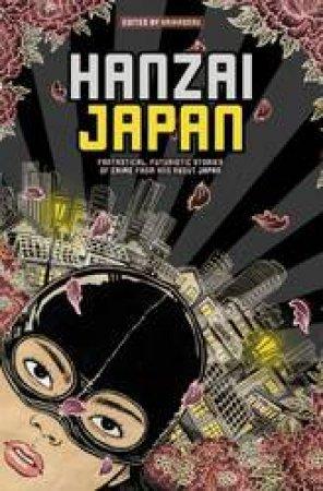 Hanzai Japan by Various