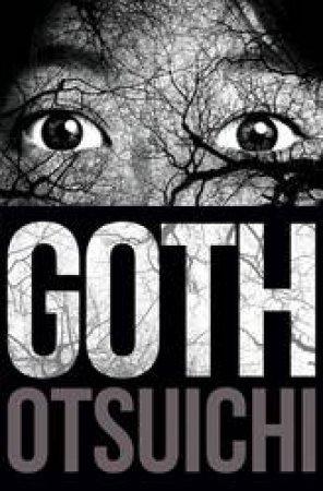 Goth by Otsuichi