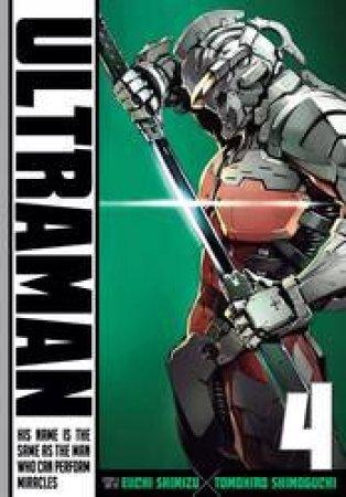 Ultraman 04 by Eiichi Shimizu & Tomohiro Shimoguchi