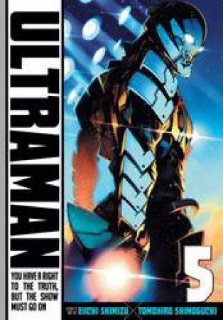 Ultraman 05 by Eiichi Shimizu & Tomohiro Shimoguchi