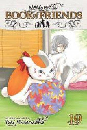 Natsume's Book Of Friends 19 by Yuki Midorikawa