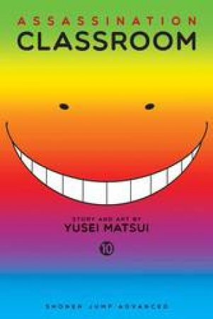 Assassination Classroom 10 by Yusei Matsui