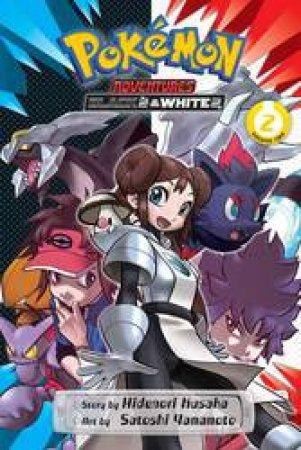 Pokemon Adventures: Black 2 & White 2 02 by Satoshi Yamamoto & Hidenori Kusaka