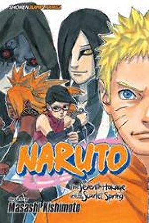 Naruto: The Seventh Hokage And The Scarlet Spring by Masashi Kishimoto