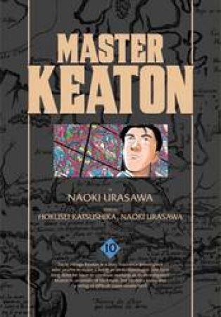 Master Keaton 10 by Naoki Urasawa, Takashi Nagasaki & Hokusei Katsushika