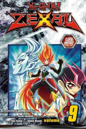 Yu-Gi-Oh! Zexal 09 by Kazuki Takahashi, Shin Yoshida & Naohito Miyoshi