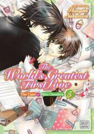 The World's Greatest First Love 05 by Shungiku Nakamura
