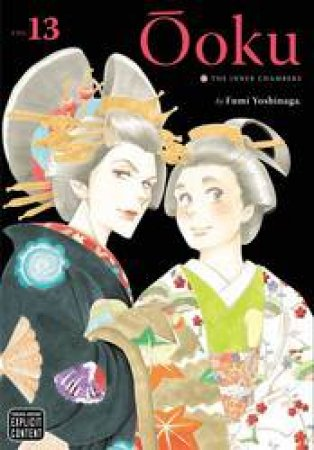 Ooku: The Inner Chambers 13 by Fumi Yoshinaga