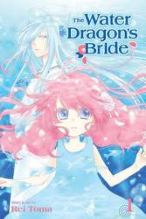 The Water Dragon's Bride 01 by Rei Toma