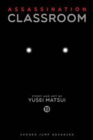 Assassination Classroom 19 by Yusei Matsui