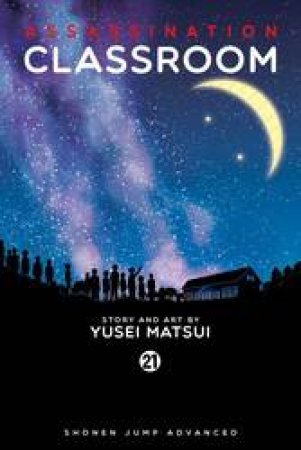 Assassination Classroom 21 by Yusei Matsui