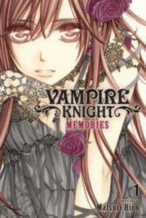 Vampire Knight: Memories 01 by Matsuri Hino