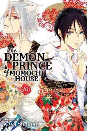 The Demon Prince of Momochi House 10 by Aya Shouoto