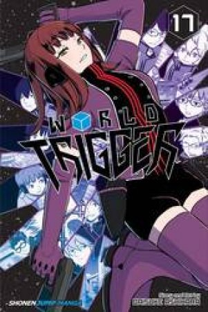World Trigger 17 by Daisuke Ashihara