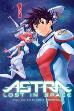 Astra Lost In Space 01 by Kenta Shinohara