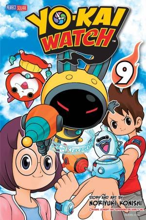 YO-KAI WATCH, Vol. 9 by Noriyuki Konishi