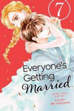 Everyone's Getting Married 07 by Izumi Miyazono