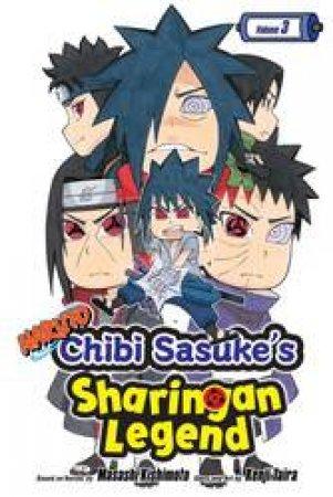 Naruto: Chibi Sasukes Sharingan Legend 03 by Kenji Taira & Masashi Kishimoto
