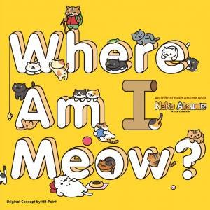 Neko Atsume Kitty Collector: Where Am I Meow? by Various