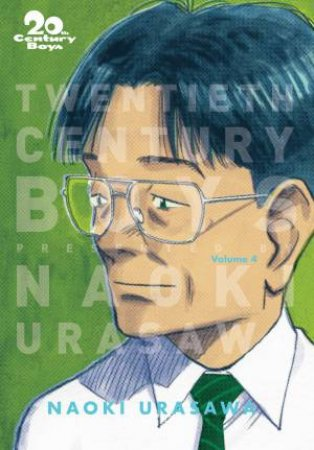 20th Century Boys: The Perfect Edition Vol. 4 by Naoki Urasawa