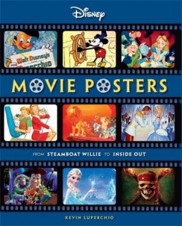 Disney Movie Posters: From Steamboat Willie to Inside Out by Kevin Luperchio