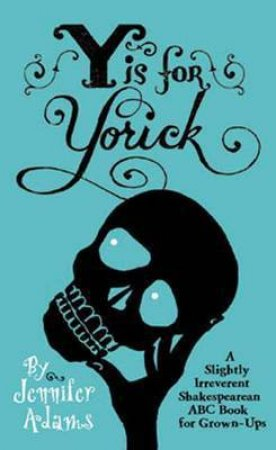 Y is for Yorick