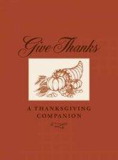 Give Thanks A Thanksgiving Companion