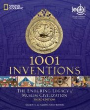 1001 Inventions The Enduring Legacy Of Muslim Civilization