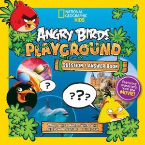 Angry Birds: Playground Question and Answer Book