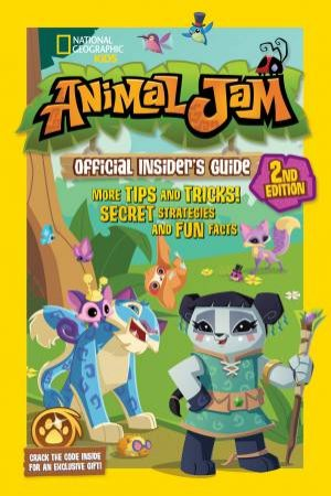 Animal Jam Official Insider's Guide 2nd Ed by Katherine Noll