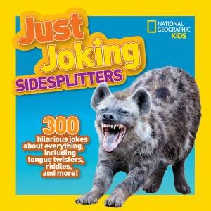 Just Joking Sidesplitters by National Geographic Kids