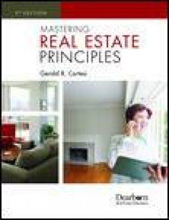 Mastering Real Estate Principles, 5th Ed by Gerald Cortesi